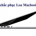 Cần phải làm gì khi loa MacBook bị rè