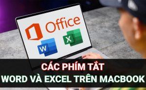 các phím tắt word và excel trên macbook