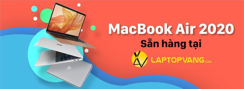 MacBook Air 2020 sẳn hàng tại LaptopVANG