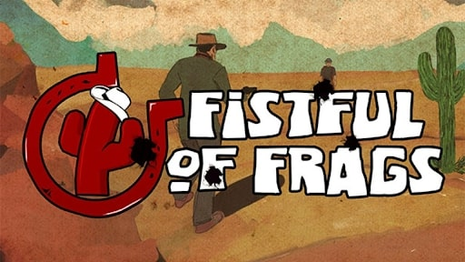 Fistful of Frags