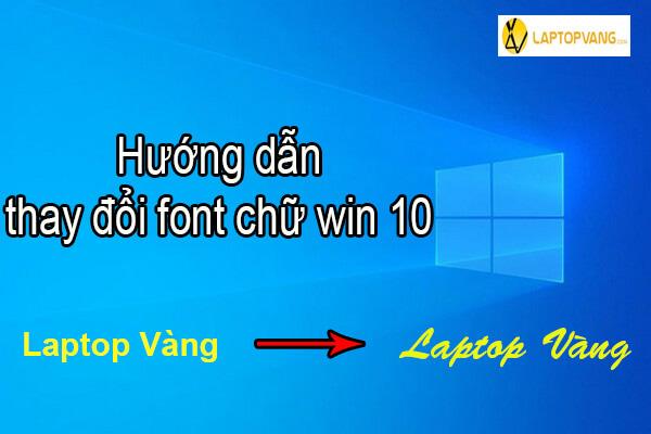thay đổi font chữ win 10