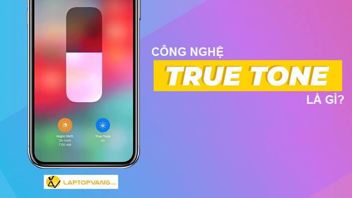 true tone là gì