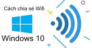 Phát Wifi trên Windows 10