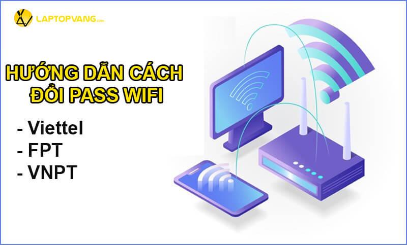 cách đổi pass wifi