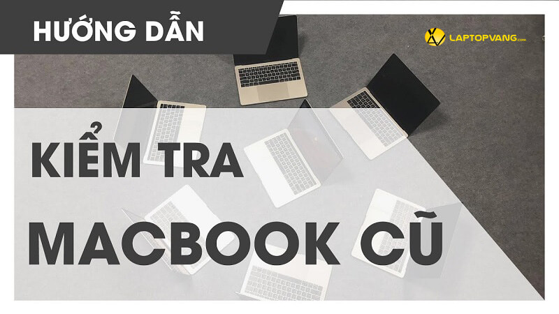 cách kiểm tra macbook