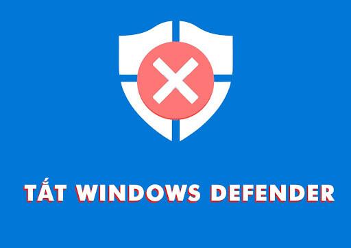 cách tắt window defender