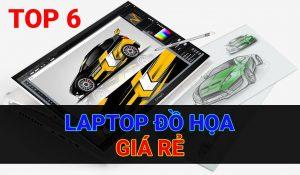 laptop thiết kế đồ họa giá rẻ