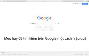 Mẹo search Google hiệu quả