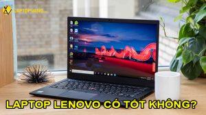 có nên mua laptop lenovo