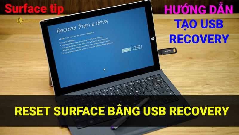 Tạo và reset Surface bằng USB recovery